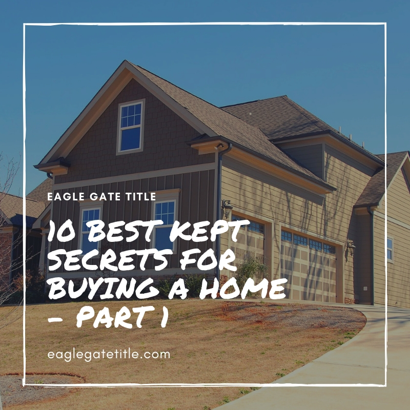 10 Best Kept Secrets for Buying a Home - Part 1.jpg
