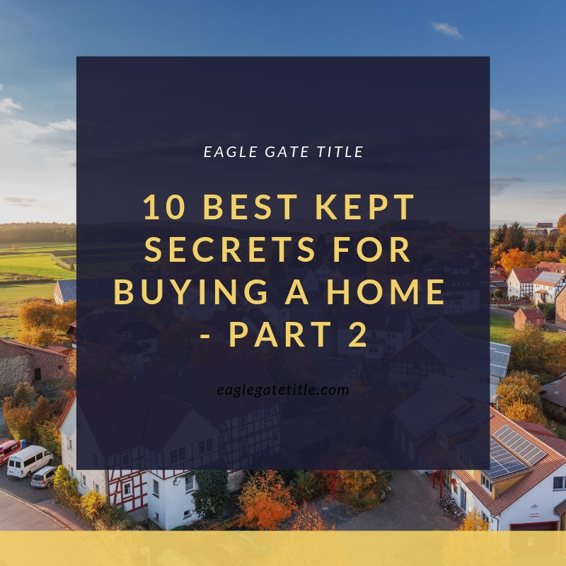 10 Best Kept Secrets for Buying a Home - Part 2.jpg