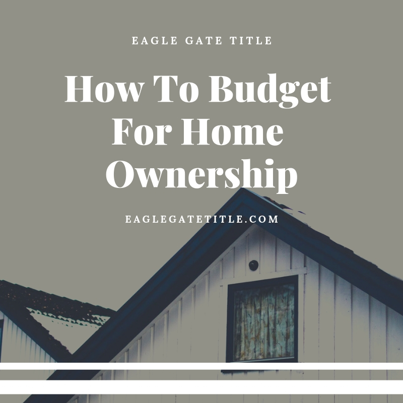 How To Budget For Home Ownership.jpg