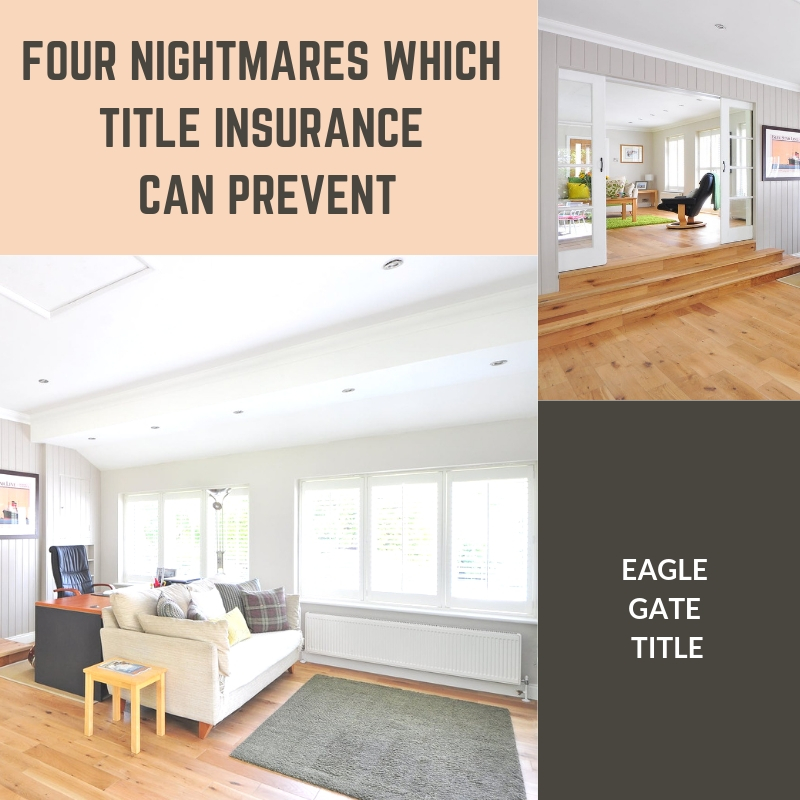 Four Nightmares Which Title Insurance Can Prevent.jpg