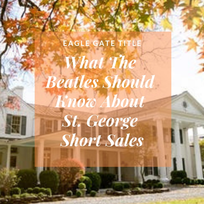 What The Beatles Should Know About St. George Short Sales (1).jpg