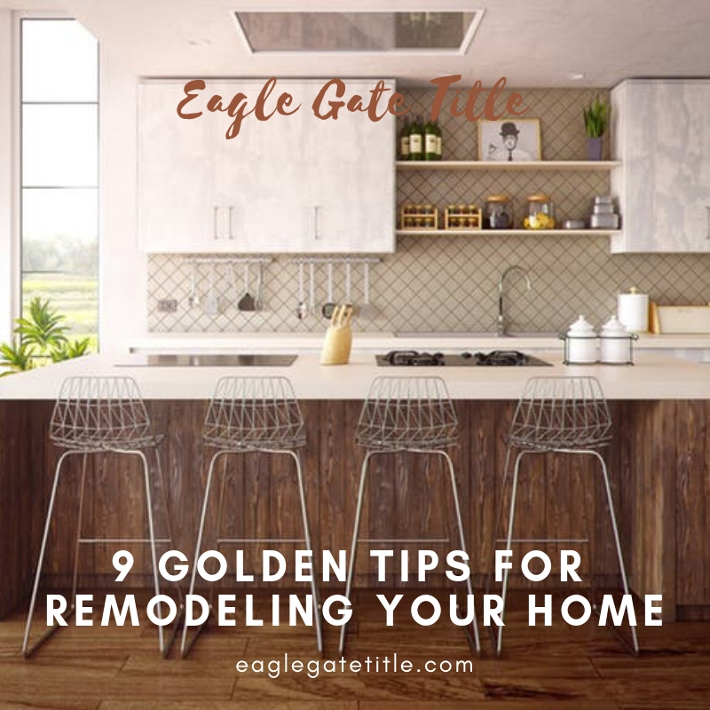 9 Golden Tips For Remodeling Your Home.jpg