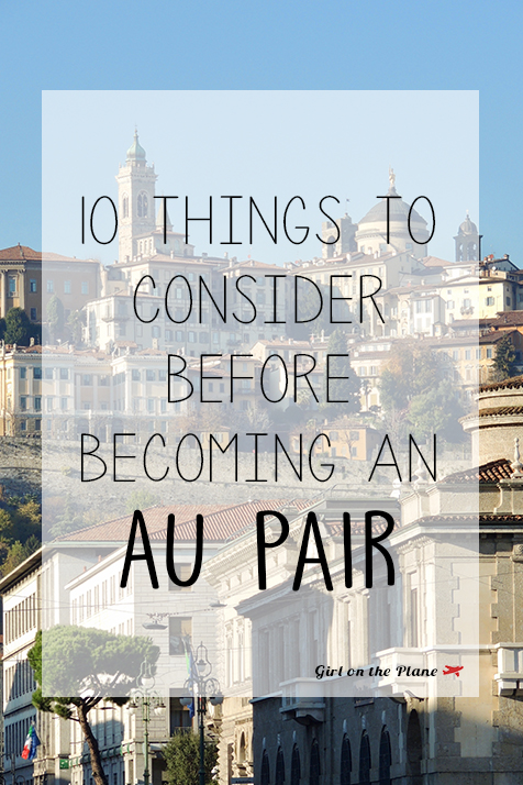 Becoming an Au Pair: 10 Things to Consider