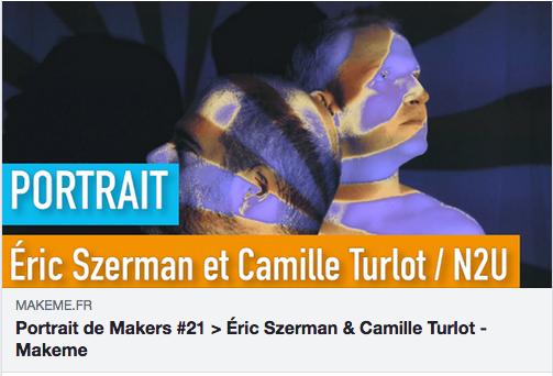 http://makeme.fr/portrait-de-makers-21-eric-szerman-camille-turlot/