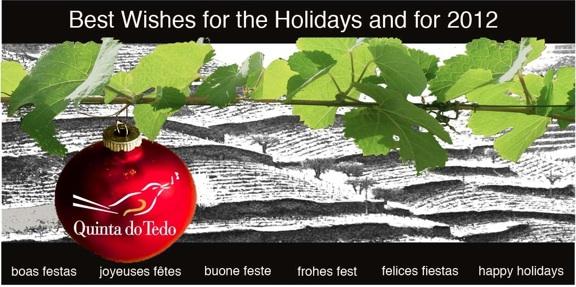 Chers lecteurs, j'aimerais vous souhaiter à tous une merveilleuse et très fructueuse année 2012. Nous vous portons un toast avec un verre de Quinta do Tedo et vous souhaitons nos vœux les plus chaleureux. Cheers ! Kay Bouchard