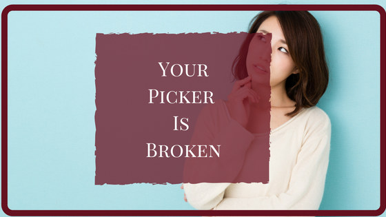 Your Picker Is Broken