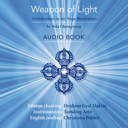 Weapon of Light Audio Book  - Full audio album with Tibetan Chanting of Dr Nida's root Tibetan verses, music by Tamding Arts, and and English reading of the text.To purchase a digital download, please click here to be redirected to Band Camp
