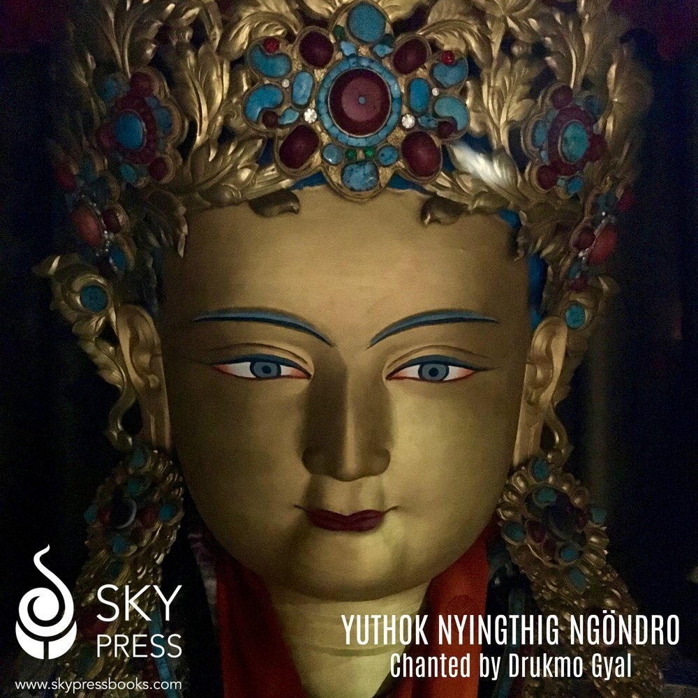 Yuthok Nyingthig Ngöndro - Complete chanting of the Yuthok Nyingthig preliminary practices by Drukmo Gyal.$10