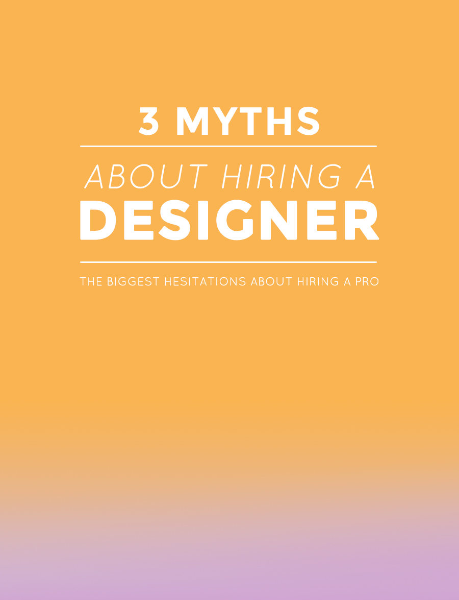 3 Myths About Hiring A Designer | Are you thinking about branding your business? Eliminate the overwhelm. Steamline your options. | Small business branding, solopreneur, graphic designer, business tips.