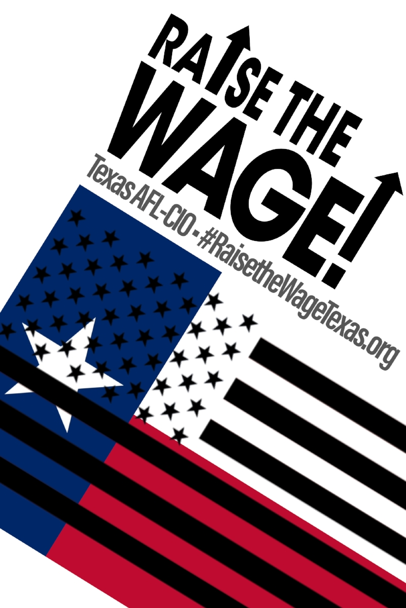 Raise The Wage Texas