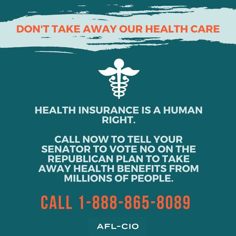 Add your name: Don't Take Away Our Healthcare — TEXAS AFL-CIO