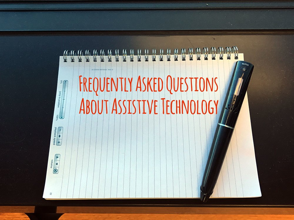 frequently asked questions about assistive technology