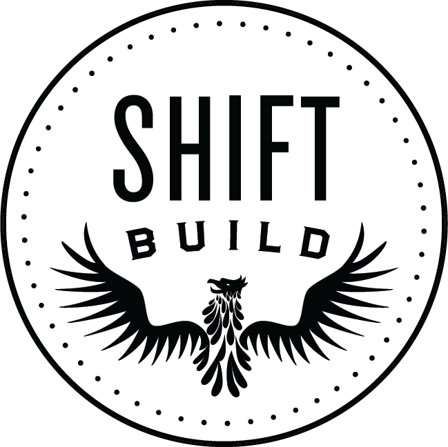 SHIFT BUILD