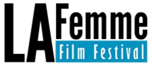 Presented by the LA Femme Festival, proud sponsors of the 2017 CCH Film Festival