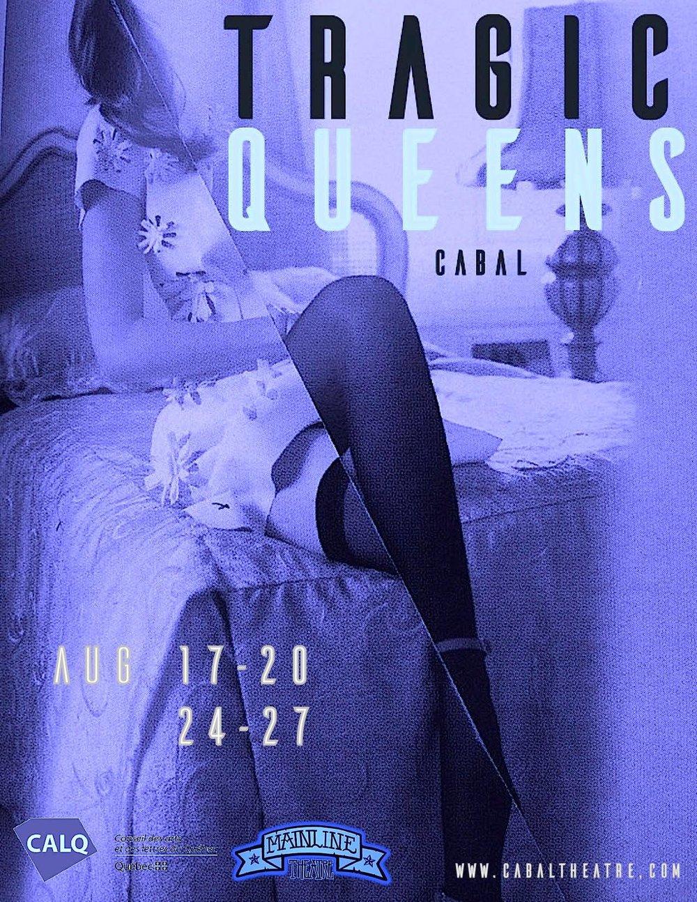 Tragic Queens ( Cabal Theatre)  / Costume Designer  **META award Outstanding costume * *META award for Emerging Artist