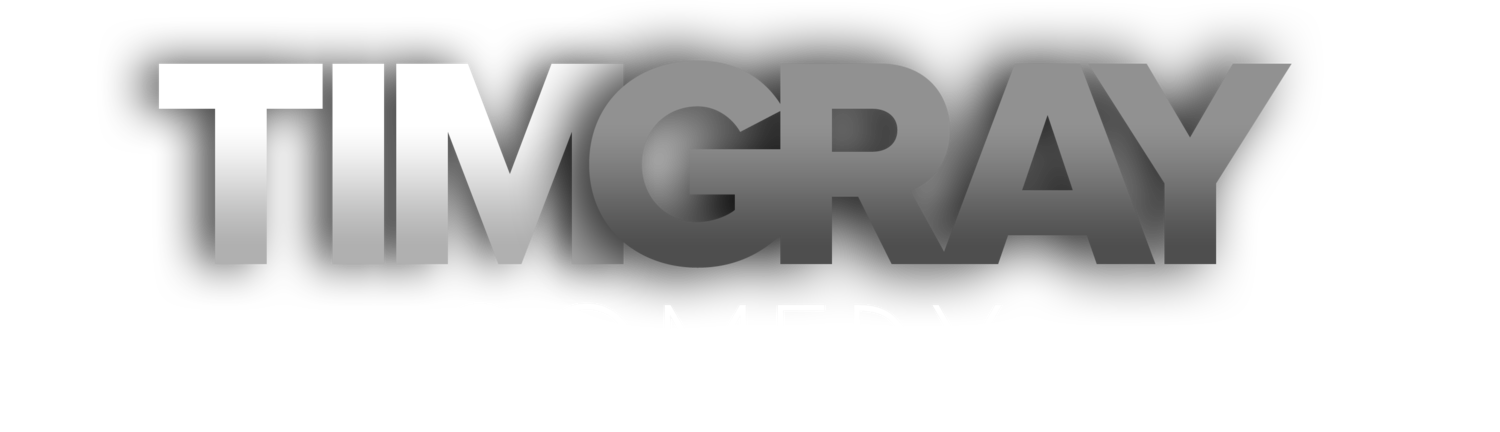 Tim Gray Comedy