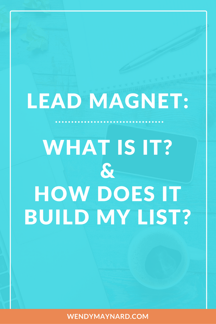 How to create lead magnets to build your list