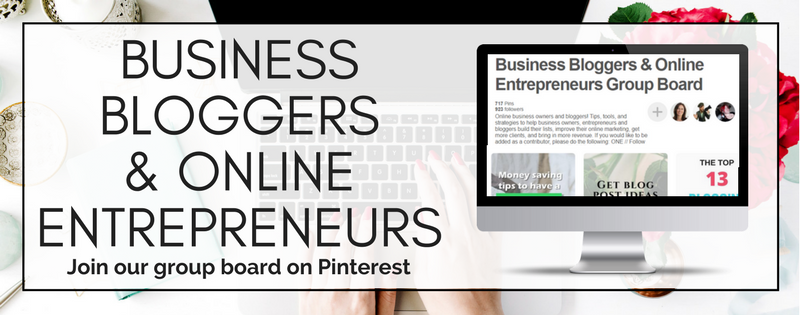 Business Bloggers and Online Entrepreneurs: Join our Pinterest group board