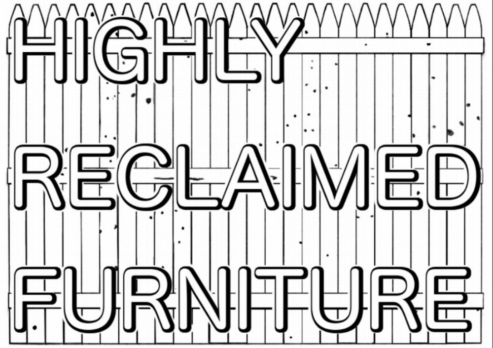 Highly Reclaimed Furniture
