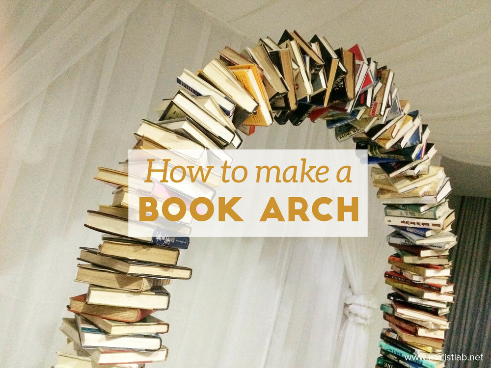 How To Make A Bookend : How to make a book arch — listlab