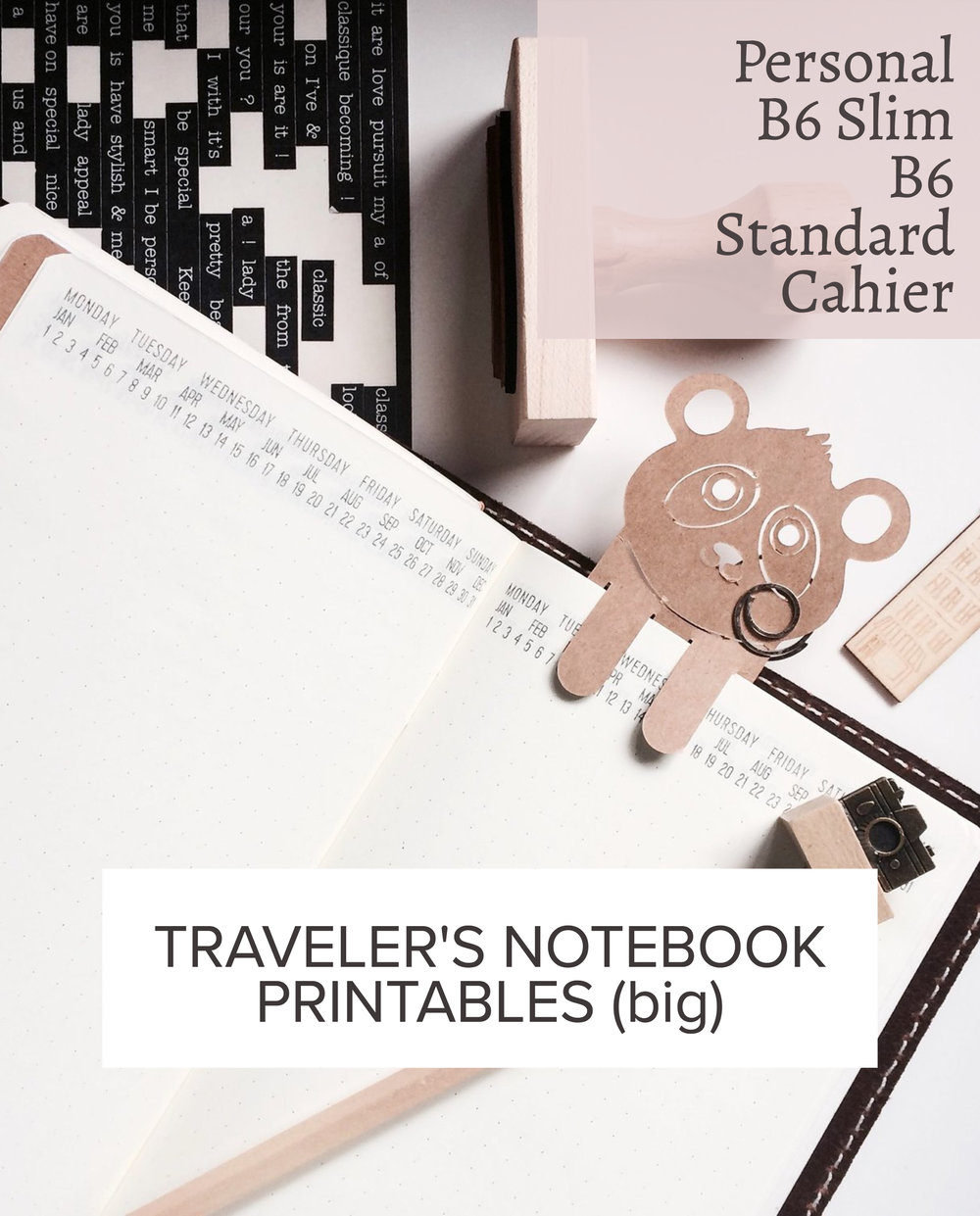 PRINTABLE TRAVELER'S NOTEBOOK INSERTS (BIG)