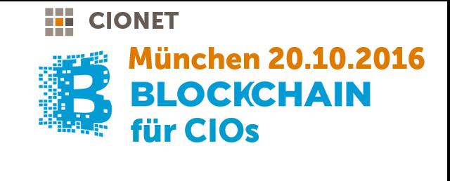 Die vermutliche erste Blockchain Veranstaltung speziell für CIOs