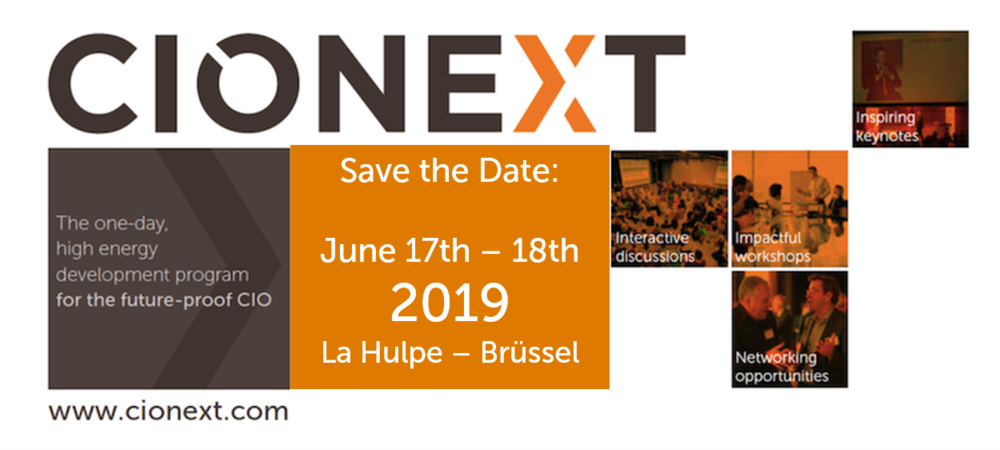 Save the date for CIONEXT 2019 - the high-energy development program for future-proof CIOs!