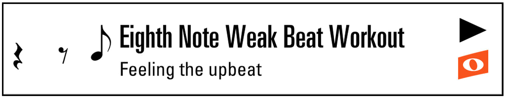 Eighth Weak Beat Workout (Button).png