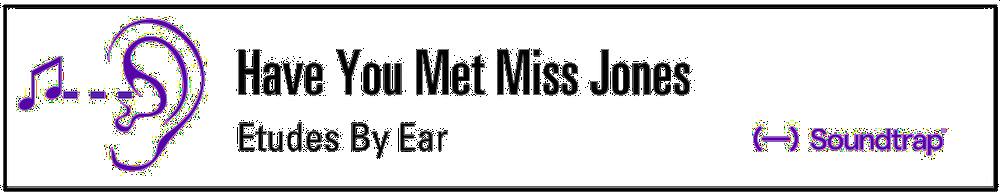 Have+You+mEt+Miss+Jones.001.png