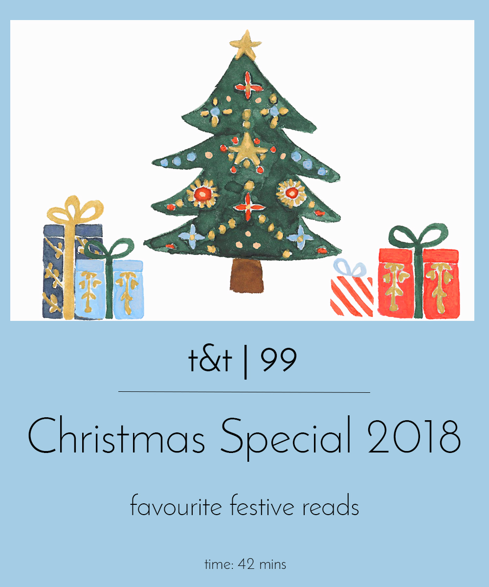 Christmas Special.99 Tea Tattle Christmas Special 2018 Tea And Tattle