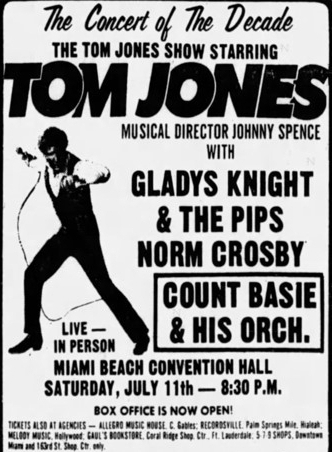 Opening for Tom Jones in the summer of '70