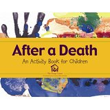 After a Death: An Activity Book for Children