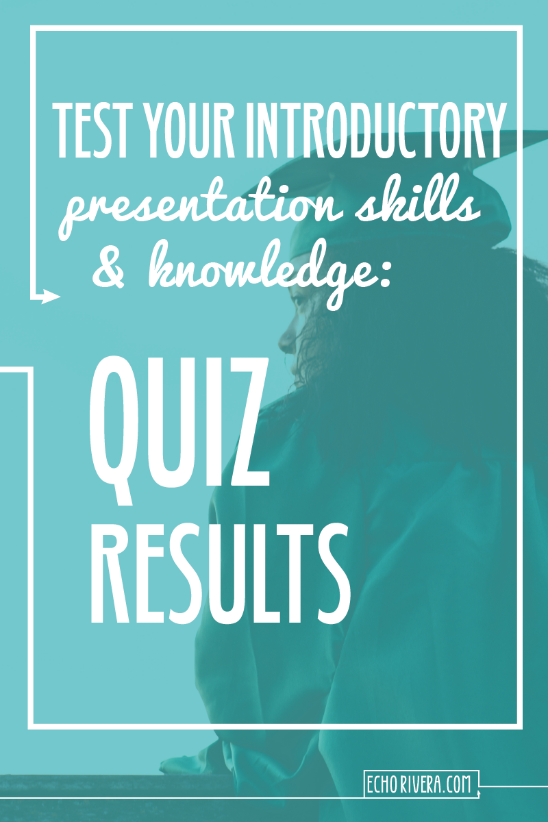 Test Your Presentation Design Skills: Quiz Results — Welcome
