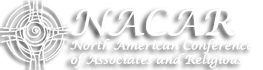 The North American Conference of Associates and Religious (NACAR) is a membership organization that acts as a catalyst to serve, empower and promote the Associate-Religious relationship.