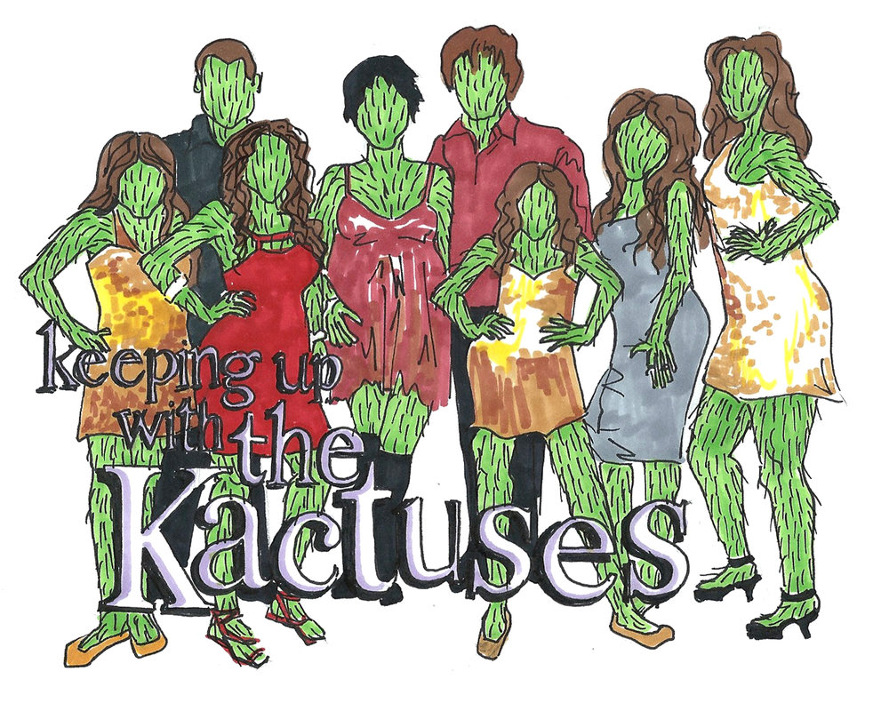 Keeping up with the Kactuses