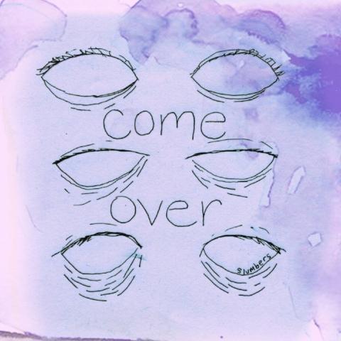 Come Over, 2016