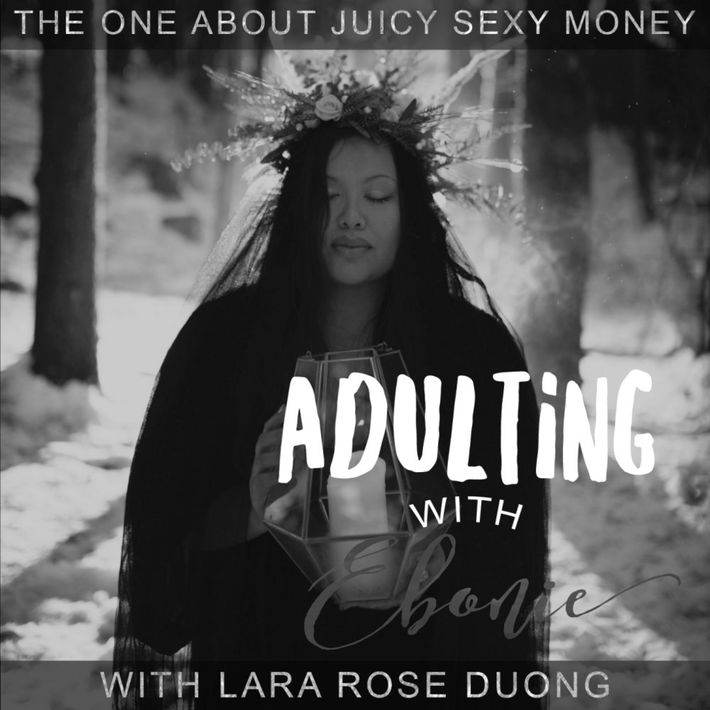 Adulting with Ebonie Podcast