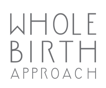 WHOLE BIRTH APPROACH