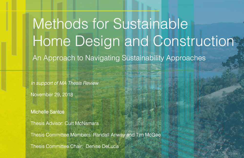 METHODS FOR SUSTAINABLE HOME DESIGN AND CONSTRUCTION - AN APPROACH TO NAVIGATING SUSTAINABILITY APPROACHES