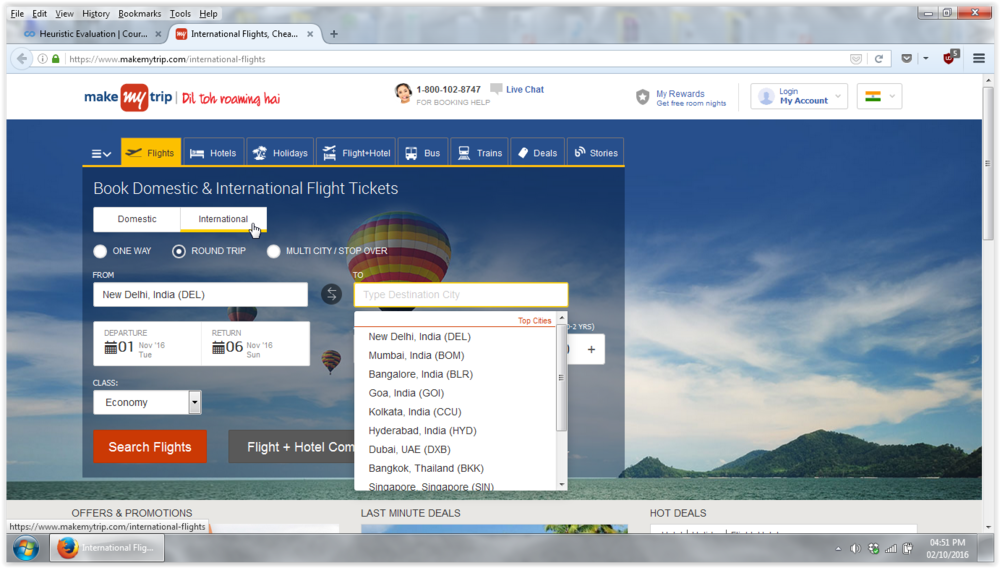 """As I have already chosen that I want an International round trip flight, there is no reason for the Destination 'drop down menu' to show cities within India itself. The menu should perhaps ideally be changed to one which shows the top international cities instead.  (SEVERITY: 1)(CLEAN AND FUNCTIONAL DESIGN)          Normal   0           false   false   false     EN-GB   X-NONE   X-NONE                                                                                                                                                                                                                                                                                                                                                                                    /* Style Definitions */  table.MsoNormalTable {mso-style-name:""""Table Normal""""; mso-tstyle-rowband-size:0; mso-tstyle-colband-size:0; mso-style-noshow:yes; mso-style-priority:99; mso-style-qformat:yes; mso-style-parent:""""""""; mso-padding-alt:0cm 5.4pt 0cm 5.4pt; mso-para-margin-top:0cm; mso-para-margin-right:0cm; mso-para-margin-bottom:10.0pt; mso-para-margin-left:0cm; line-height:115%; mso-pagination:widow-orphan; font-size:11.0pt; font-family:""""Calibri"""",""""sans-serif""""; mso-ascii-font-family:Calibri; mso-ascii-theme-font:minor-latin; mso-hansi-font-family:Calibri; mso-hansi-theme-font:minor-latin;}"""
