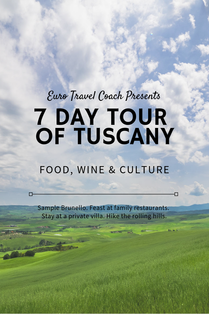 7 Day Tour of Tuscany with Euro Travel Coach | May 11-18