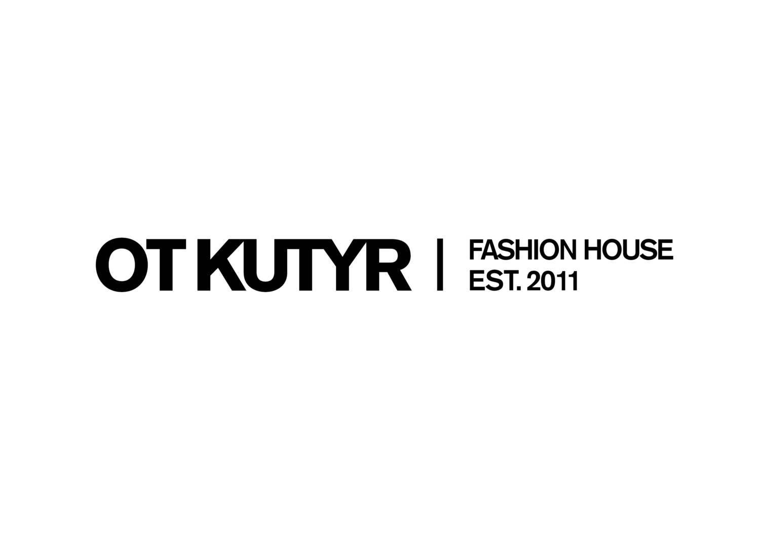 OTKUTYR Fashion House