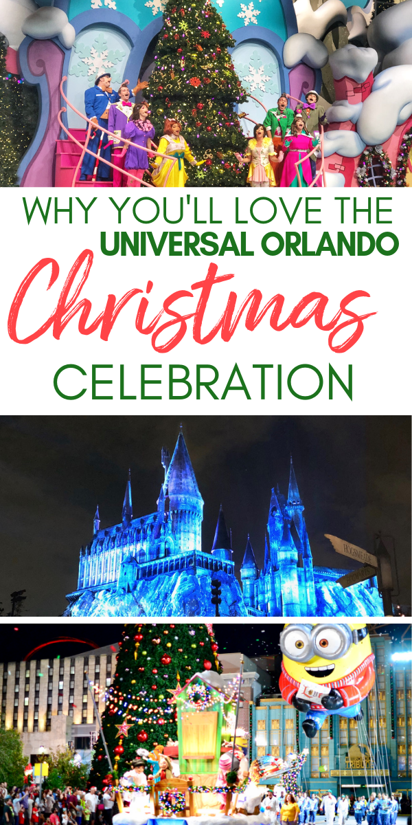 Why your whole family will love the Universal Orlando Holiday Celebration. Christmas decorations, the Grinch, Minions, and more!.png
