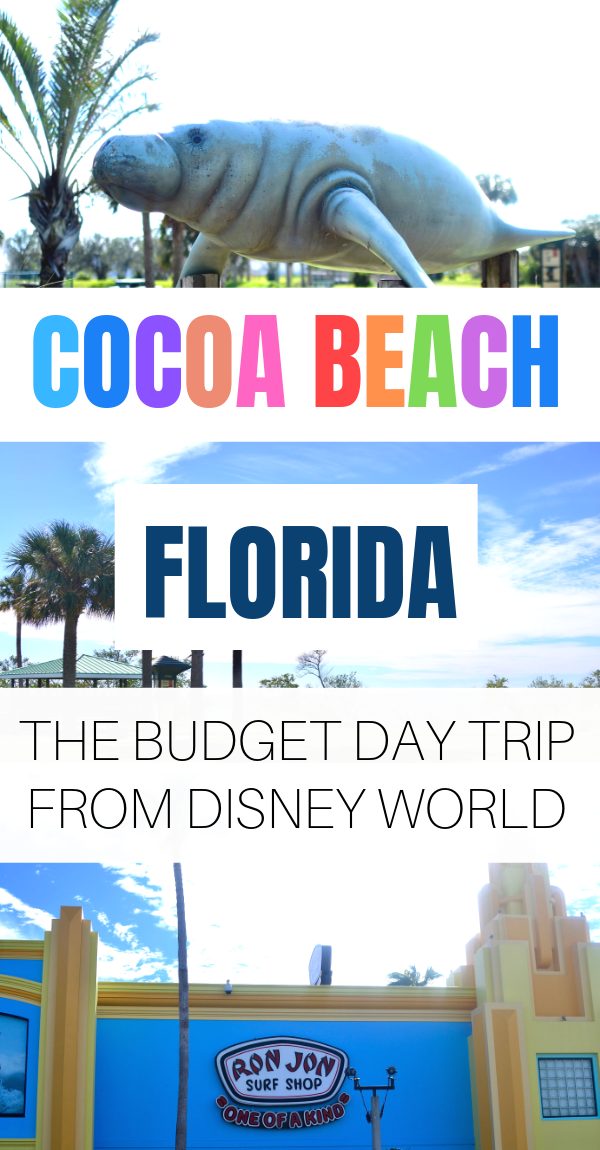 Things to do in Cocoa Beach, Florida with kids - a budget day trip from Disney World in Orlando.png