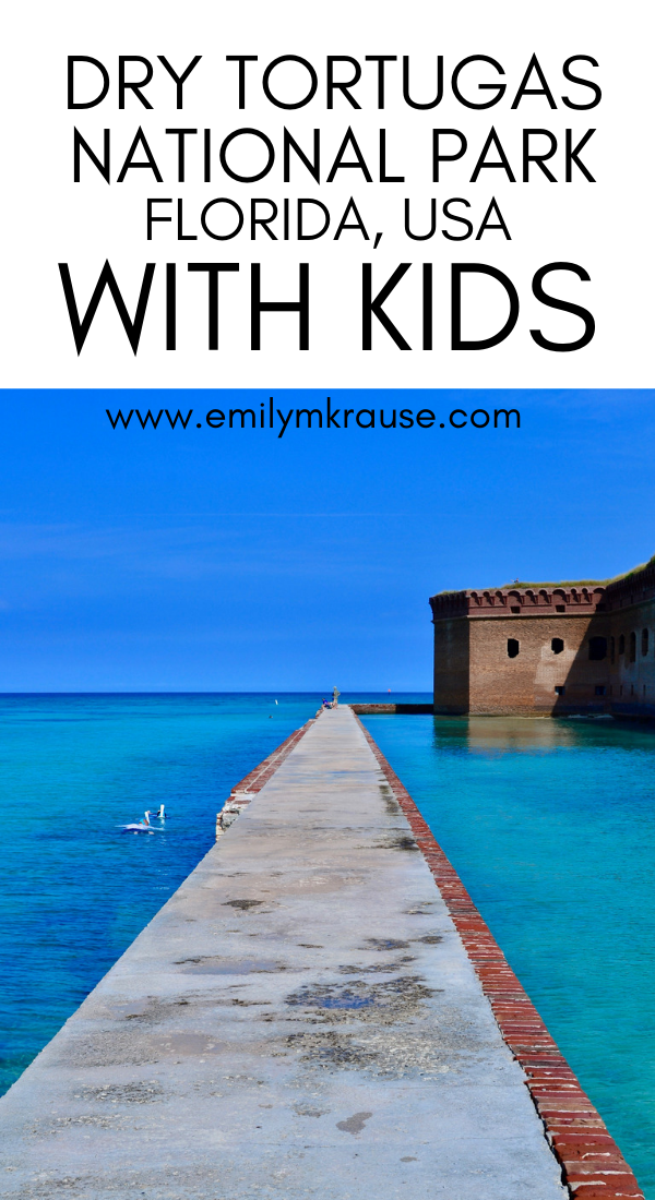 How to visit Dry Tortugas National Park in Florida with kids.png