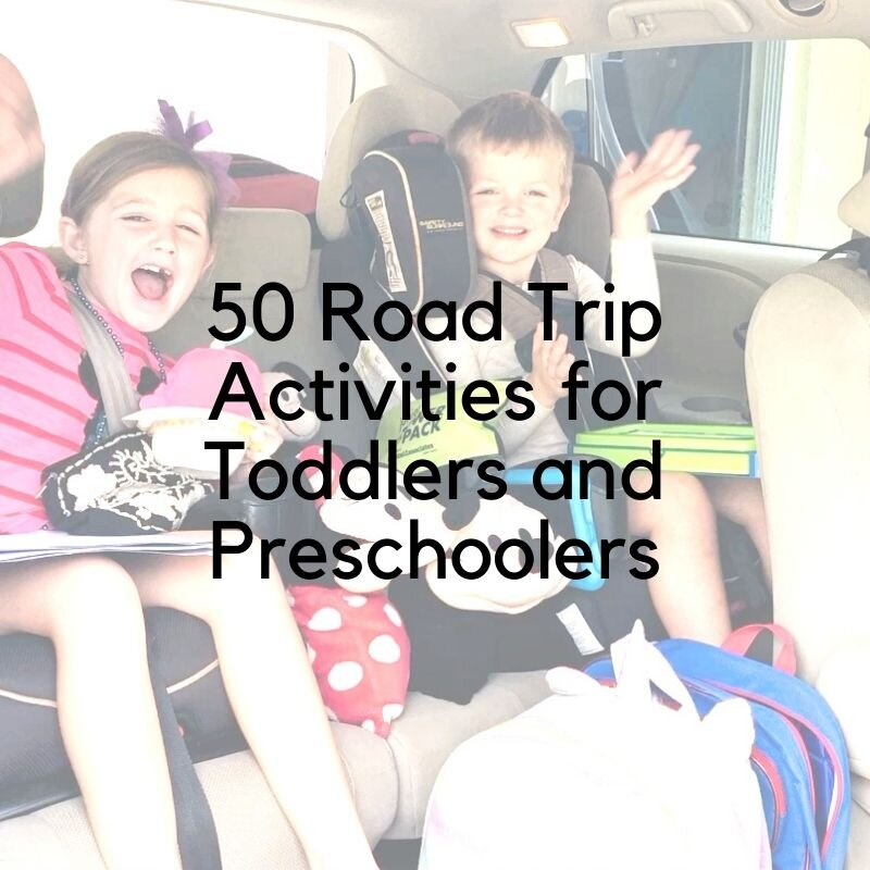 50 Road Trip Activities For Toddlers And Preschoolers A Mom Explores