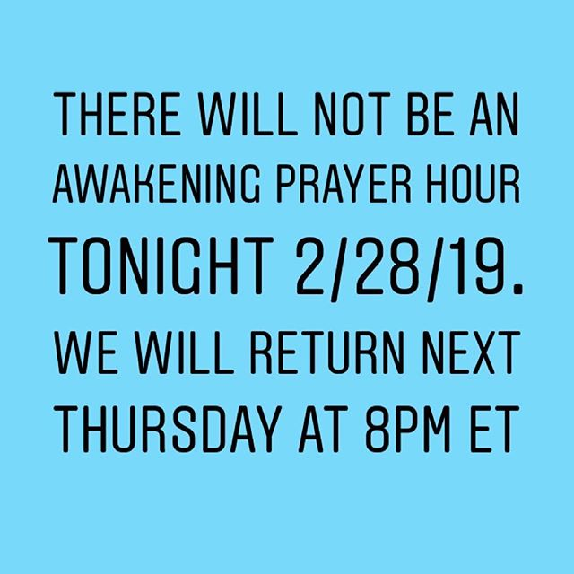There will not be an Awakening Prayer Hour Tonight. If you have a prayer request, share it with our team of intercessors via 10Blessings.org/prayer-requests 🙏🏾🙏🏾 Talk to you next week!  #blessings #prayer #faith #love