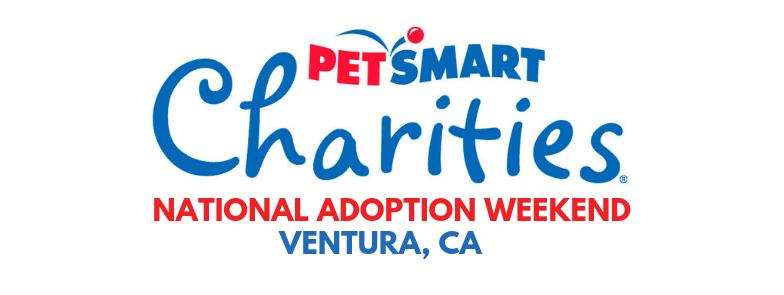 National Adoption Weekened - Ventura Petsmart — Valley Oak SPCA