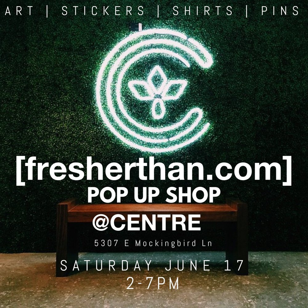 fresherthan-centre-pop-up.jpg