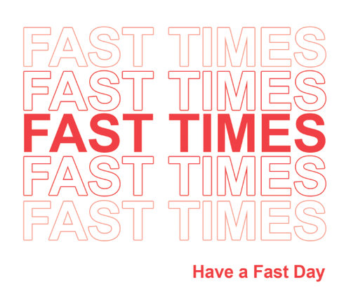 FastTimesNiceDay.jpg